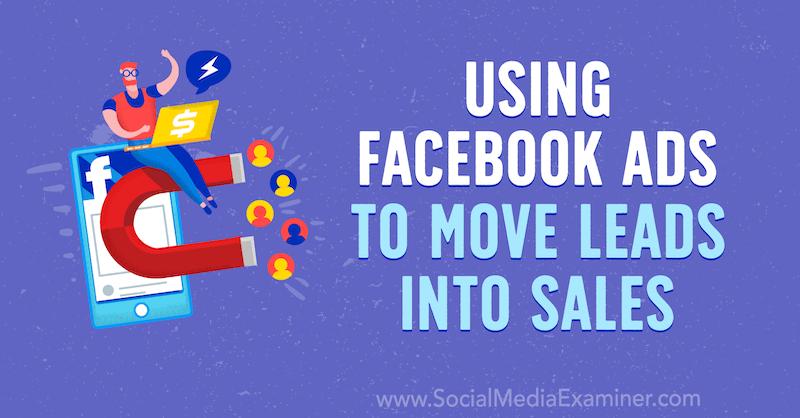 Quảng cáo Facebook có thể biến khách hàng tiềm năng thành người mua sản phẩm.