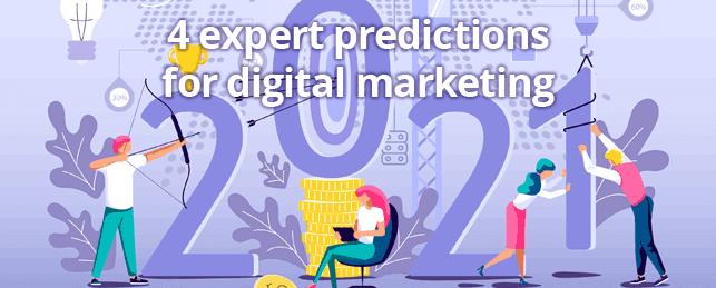 Hình 13: Dự đoán của các chuyên gia về digital marketing