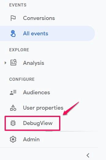 Tính năng DebugView trên giao diện GTM