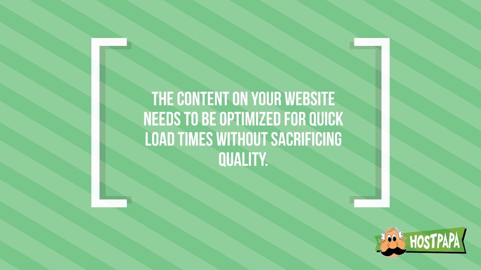 Hình 6: Nội dung trên website nên được tối ưu hóa để có tốc độ tải nhanh hơn